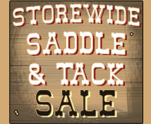 Storewide Saddle and Tack Sale