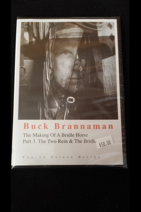 """The Making Of A Bridle Horse; Part 3. The Two Rein & The Bridle"" Buck Brannaman DVD"