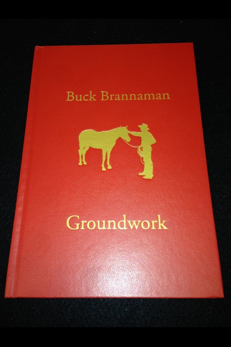 """Groundwork"" Buck Brannaman Book"