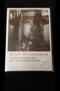 The Making Of A Bridle Horse; Part 3. The Two Rein and The Bridle Buck Brannaman DVD